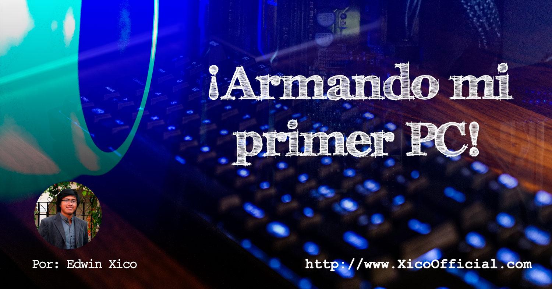 Armando mi primer PC